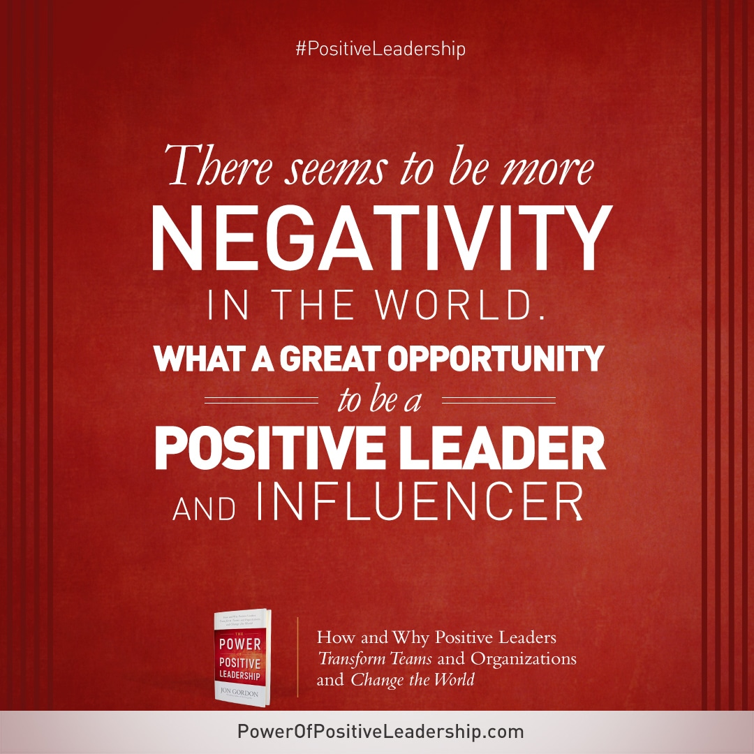 Positive Leadership Quotes Sharables   The Power Of Positive Leadership Positive Leadership Quotes
